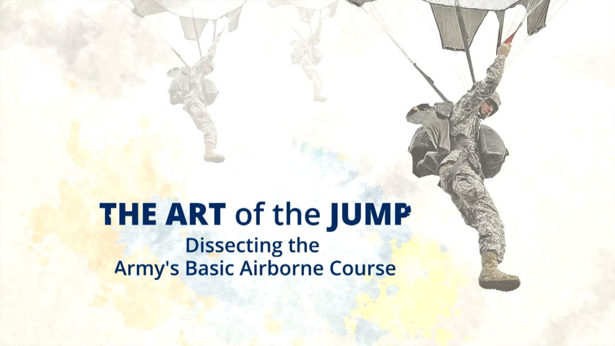 The Art of the Jump – Dissecting the Army's Basic Airborne Course